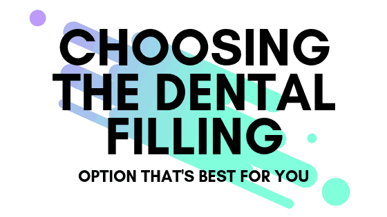 Choosing the Dental Filling Option That's Best For You – What to Know