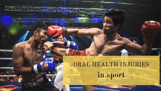Oral Health Injuries in Sport
