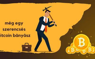 még egy szerencsés bitcoin bányász